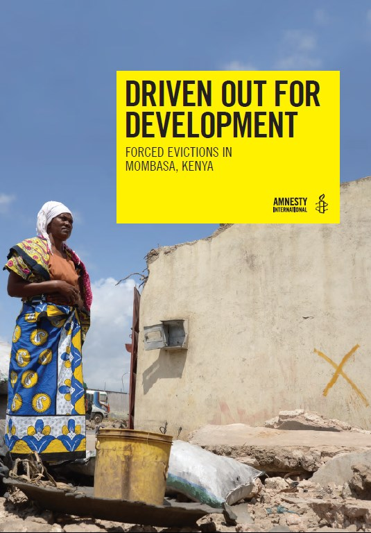 Driven Out for Development  Forced Evictions in Mombasa, Kenya