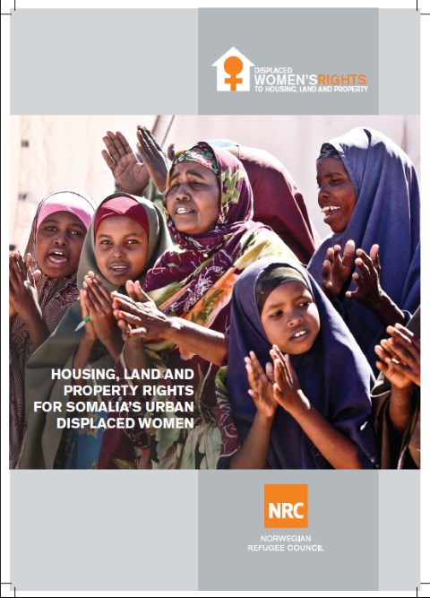 Somalia housing land and property rights for somalias urban displaced women 2016