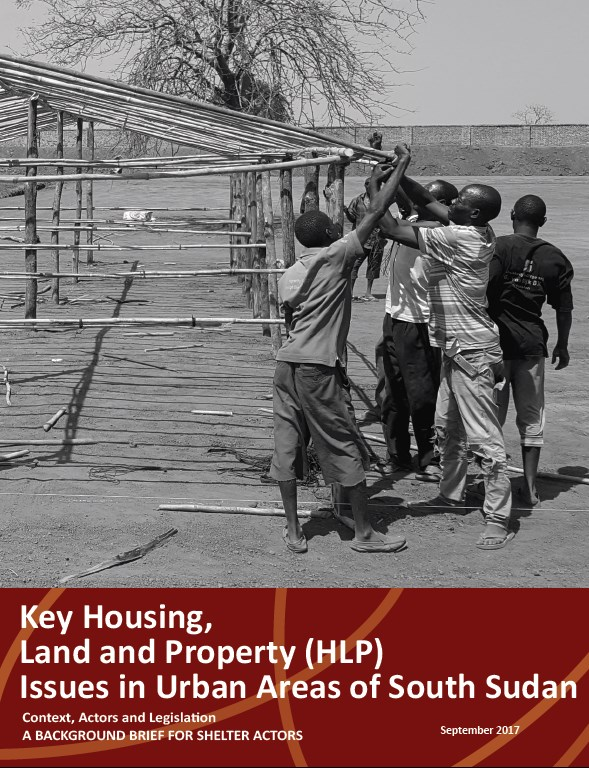 Key Housing, Land and Property Rights Issues in Urban Areas of South Sudan, 2017