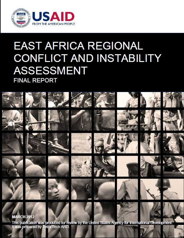 East Africa Regional Conflict and Instability Assessment – USAID, 2012