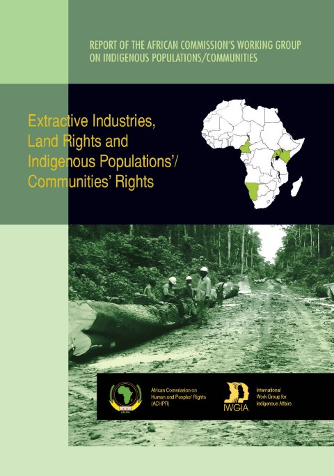 Extractive Industry, Land Rights and Indigenous Populations' Community Rights