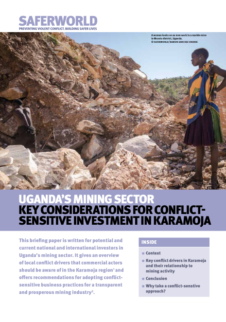 Uganda's mining sector  key considerations for conflict sensitive investment in Karamoja