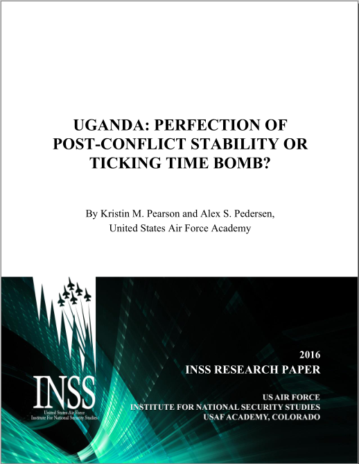 Uganda  Perfection of Post Conflict Stability or Ticking Time Bomb