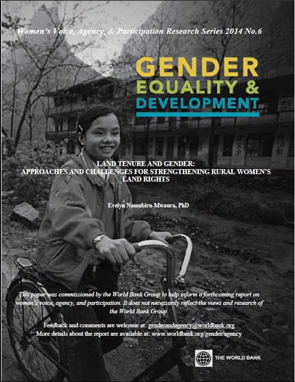 Land Tenure and Gender   Approaches and challengfes for strengthening rural women's land rights