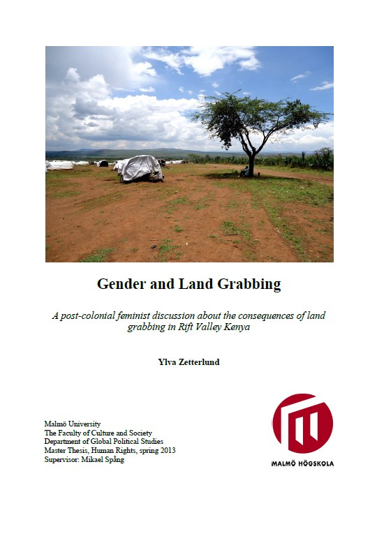 Gender and Land Grabbing  A post colonial feminist discussion about the consequences of land grabbing in Rift Valley Kenya