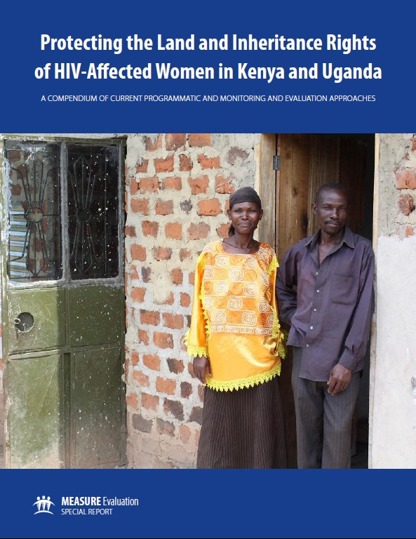 Protecting the Land and Inheritance Rights of HIV Affected Women in Kenya and Uganda