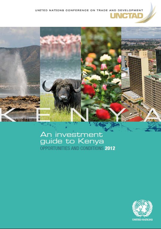An investment guide to Kenya Opportunities and Conditions 2012