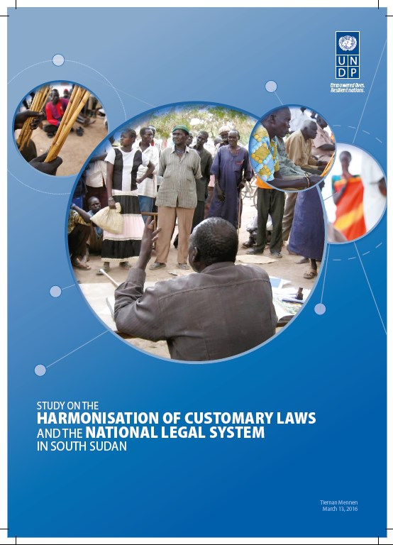 Study on the Harmonization of Customary Laws and the National Legal System in South Sudan, 2016