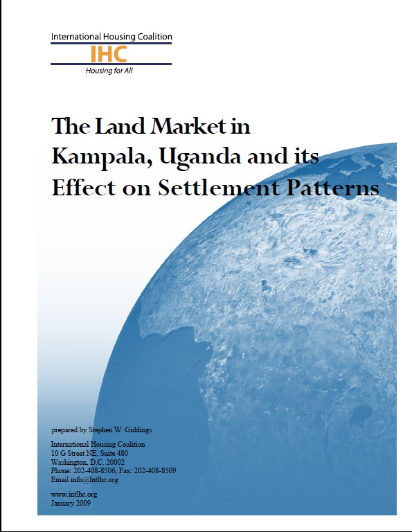 The Land Market in Kampala, Uganda and its effect on Settlement Patterns
