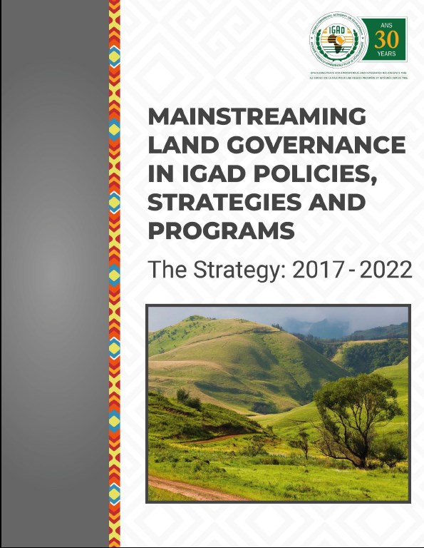 Mainstreaming Land Governance in IGAD Policies, Strategies and Programmes